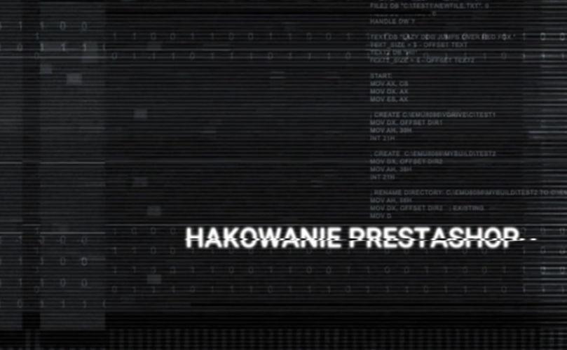 Hakowanie PrestaShop