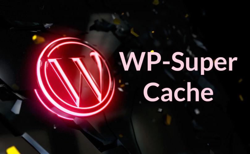 Test wtyczki WP Super Cache, czy warto używać?