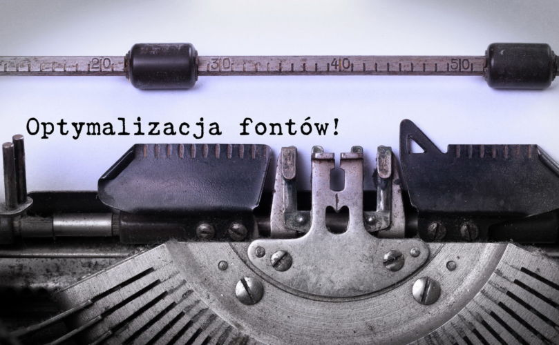 Optymalizacja Fontów (czcionek) dla strony WWW